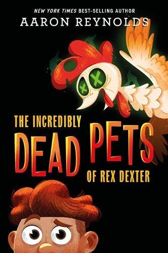 The Incredibly Dead Pets of Rex Dexter (English Edition)