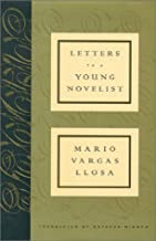 Letters To A Young Novelist by Mario Vargas Llosa (June 20,2002)