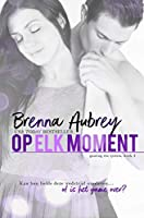 Op elk moment (Gaming the system serie Book 3)
