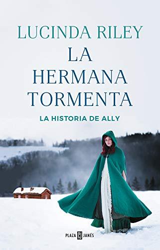 La hermana tormenta (Las Siete Hermanas 2): La historia de Ally PDF EPUB Gratis descargar completo