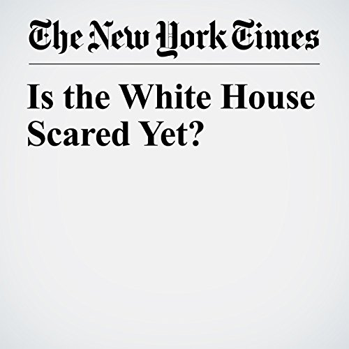 Is the White House Scared Yet? copertina