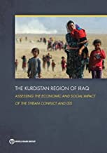 The Kurdistan Region of Iraq: Assessing the Economic and Social Impact of the Syrian Conflict and ISIS
