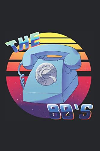 80\'s 80er Musik Notizbuch: 120 Seiten Liniert - Achtziger 1980 Retro Telefon Vintage