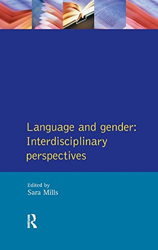 Language and Gender: Interdisciplinary Perspectives
