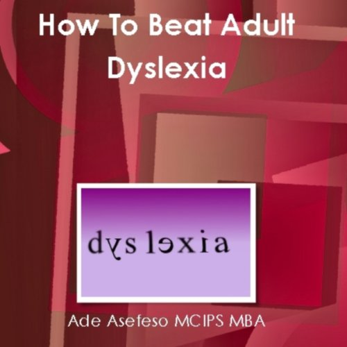 How to Beat Adult Dyslexia audiobook cover art