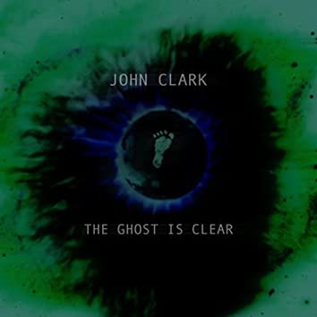 The Ghost Is Clear