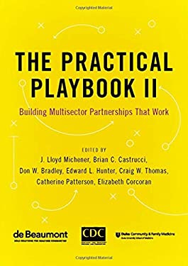 The Practical Playbook II: Building Multisector Partnerships That Work