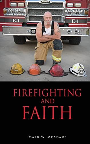 Firefighting and Faith