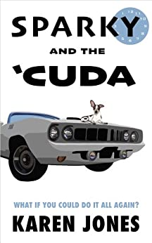 Sparky and the 'Cuda by [Karen Jones]