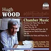 Chamber Music by HUGH WOOD (2009-11-10)