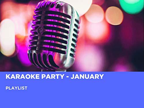 Karaoke Party - January