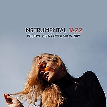 Instrumental Jazz Positive Vibes Compilation 2019