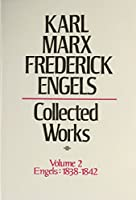 Karl Marx, Frederick Engels: Marx and Engels Collected Works 1838-42 (Volume 2)