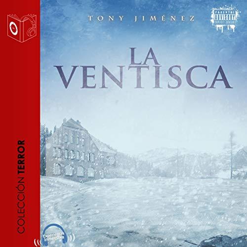 La ventisca [The Blizzard] Audiobook By Tony Jimenez cover art