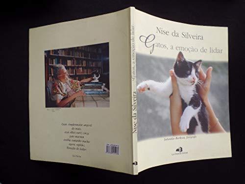 Nise Da Silveira - Gatos, A Emocao De Lidar