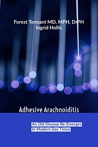 Adhesive Arachnoiditis: An Old Disease Re-Emerges in Modern Times