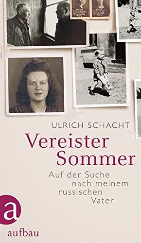 Vereister Sommer: Auf der Suche nach meinem russischen Vater