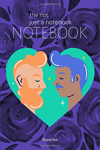 Life Is Rosy - Pride &Amp; Proud Not Just A Notebook: Designer Notebooks With Amazing Covers Expressing Lgbtq Pride, Expressing Love And Done In Absolute Style!