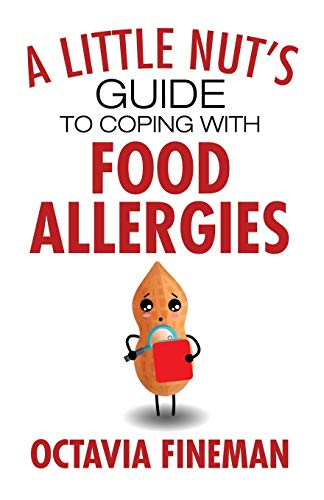 A Little Nut's Guide to Coping with Food Allergies