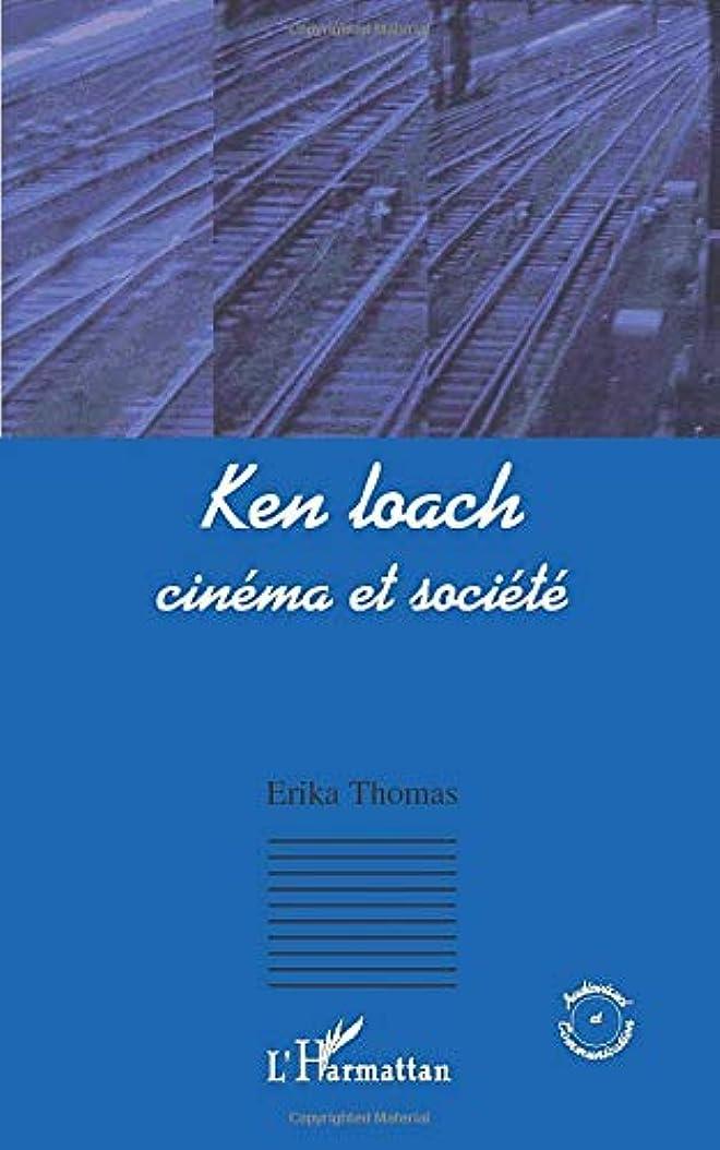 連続的アームストロングもしKen Loach: Cinéma et société