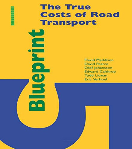 Blueprint 5: True Costs of Road Transport (Blueprint Series)