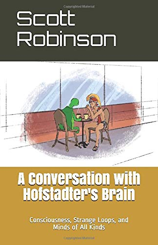 A Conversation with Hofstadter's Brain: Consciousness, Strange Loops, and All Kinds of Minds