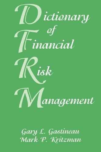 Dictionary of Financial Risk Management, Third Edition