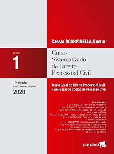 Curso Sistematizado de Direito Processual Civil 1 - Teoria geral do direito processual civil - parte geral do código de processo civil