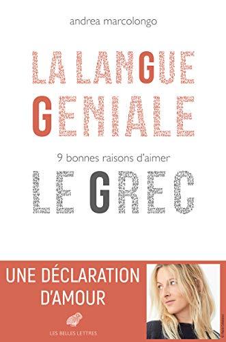 La Langue Geniale: 9 Bonnes Raisons D'aimer Le Grec