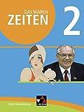 Das waren Zeiten 02 Berlin/Brandenburg: Für die Jahrgangsstufen 9 und 10