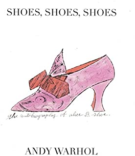 Shoes, Shoes, Shoes: The Autobiography of Alice B. Shoe