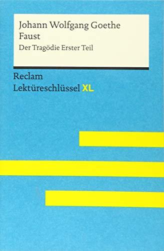 Faust I von Johann Wolfgang Goethe: Lektüreschlüssel mit Inhaltsangabe, Interpretation,...