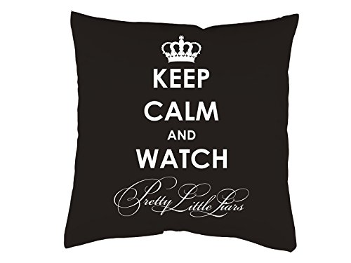 Tachinedas Kreativshop Bedrucktes Kissen Keep Calm Pretty Little Liars