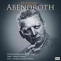 """シューベルト : 交響曲第9番「ザ・グレート」他 / ヘルマン・アーベントロート (Schubert: Symphony No.9 """"The Great"""" etc. / Hermann Abendroth) [CD] [MONO] [国内プレス] [日本語帯・解説付]"""
