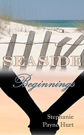 Seaside Beginnings