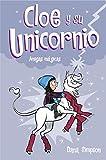 Amigas mágicas (Cloe y su Unicornio 6)