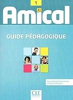 Amical: Guide pedagogique 1