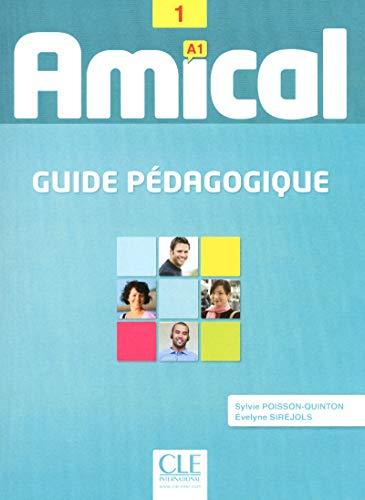 Amical 1 - Niveau A1 - Guide pédagogique