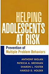 Helping Adolescents at Risk: Prevention of Multiple Problem Behaviors Hardcover
