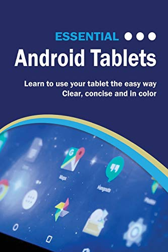 Essential Android Tablets: The I...