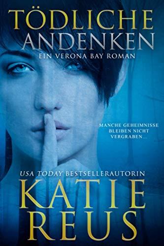 Buchseite und Rezensionen zu 'Tödliche Andenken: Ein Verona Bay Roman' von Katie Reus