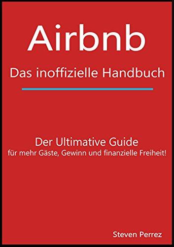 Airbnb: Das inoffizielle Handbuch