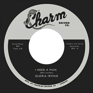 I Need a Man / My Love