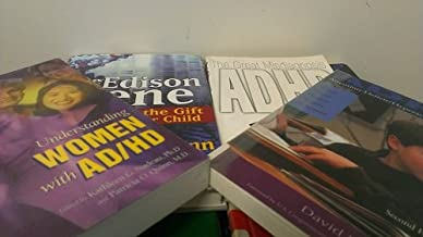 4 Volumes of ADHD Books: The Edison Gene ADHD and the Gift of the Hunter Child; ADHD What Every Parents Wants to Know 2nd Ed.; ADHD The Great Misdiagnosis; Understanding Woman and ADHD
