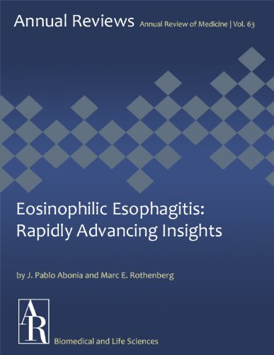 Eosinophilic Esophagitis: Rapidly Advancing Insights (Annual Review of Medicine Book 63) (English Edition)