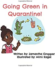 Going Green in Quarantine
