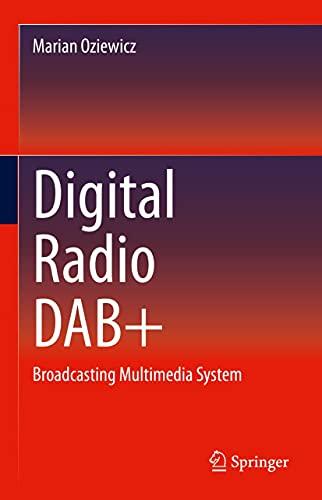 Digital Radio DAB+: Broadcasting Multimedia System (English Edition)