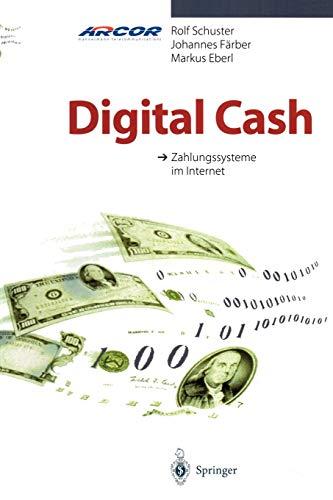 Digital Cash: Zahlungssysteme im Internet (German Edition)