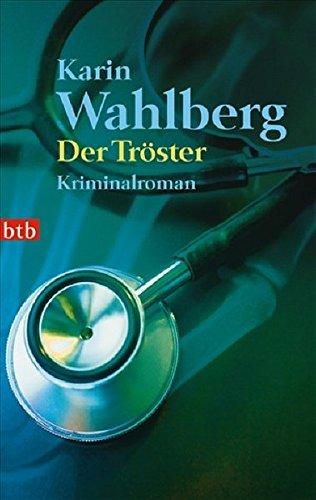 Buchseite und Rezensionen zu 'Der Tröster: Roman' von Karin Wahlberg