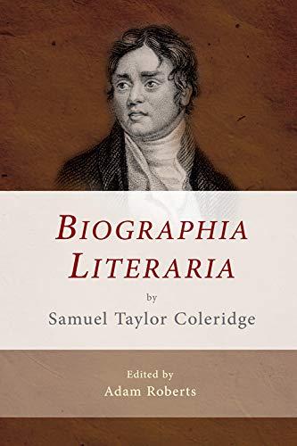 Biographia Literaria by Samuel Taylor Coleridge